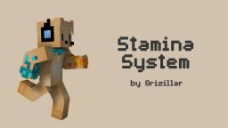 Grizillar's Stamina 1.15.X or more! [Open-Source] Minecraft Data Pack