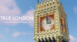 True London - 1:1 Scale LIDAR Replica of Central London, UK. Minecraft Map & Project