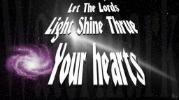 Let The Lords Light Shine Through Your Hearts Minecraft Blog