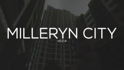 Milleryn City | v0.2.4 Minecraft Map & Project