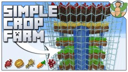 Easy Crop Farm for Minecraft 1.14 Minecraft Map & Project