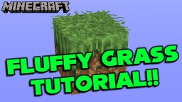 Fluffy Grass Block Tutorial!! Minecraft Map & Project