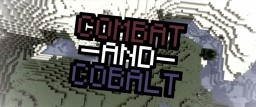 Combat And Cobalt (1.15 Early!!) Minecraft Texture Pack