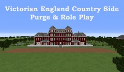 Victorian England Country Side Purge & Role Play Minecraft Map & Project