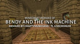 Minecraft Map Remake of Bendy and The Ink Machine Minecraft Map & Project