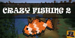 Crazy Fishing 2 - MINIGAME Minecraft Map & Project