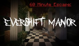 60 Minute Escape: Evershift Manor Minecraft Map & Project