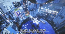 Citadel Cerebris 07-S Minecraft Map & Project