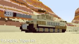 "Pz.Kpfw. VI Aust. H1 ""Tiger"" Minecraft Map & Project"