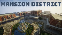 Mansion District Neighborhood Minecraft Map & Project