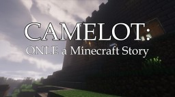 Camelot: ONLE a Minecraft Story Minecraft Map & Project
