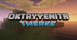 OktayYeniTR's Tweaks (IT'S BACK!!!!) Minecraft Texture Pack