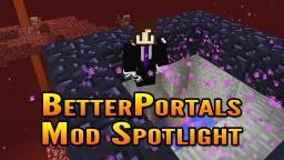 Minecraft BetterPortals Mod Spotlight Minecraft Blog