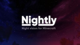 Nightly v1.1 - Night vision for Minecraft [Universal] [OptiFine] Minecraft Texture Pack