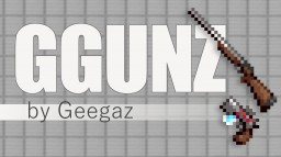 GGUNZ - Guns and weapons Minecraft Data Pack
