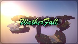 WatherFall (Medium complex SkyWars map pvp) Minecraft Map & Project