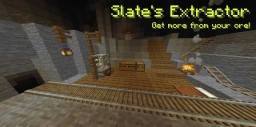 Slate's Extractor [Datapack] Minecraft Data Pack