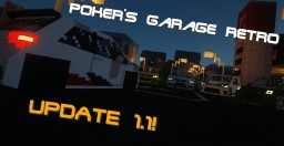 [1.7.10] Poker's Garage Retro [UPDATE v.1.1 LIVE] Minecraft Mod
