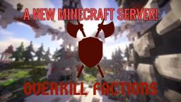 Overkill Factions Minecraft Server