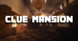 Clue Mansion Minecraft Map & Project