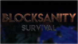 Blocksanity Survival Minecraft Server