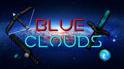 Blue Clouds 256x Pvp Pack (NOW ON 1.15) Minecraft Texture Pack