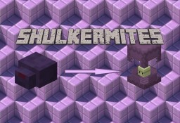 SHULKERMITES: Survival Friendly Colored Shulkers/Endermite Burrowing Minecraft Data Pack