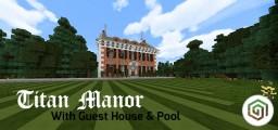 Titan Manor [PE - MAP] Minecraft Map & Project