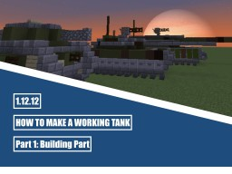 How to make a Working Tank (moving, turning, shooting) - Part 1: Building Part Minecraft Blog
