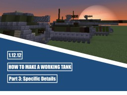 How to make a Working Tank (moving, turning, shooting) - Part 3: Specific Details Minecraft Blog