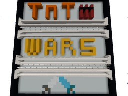 Tnt Wars (Multiplayer Minigame) Minecraft Map & Project