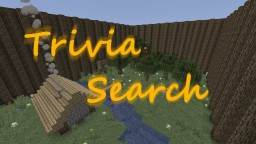 [1.14.3] Trivia Search Minecraft Map & Project