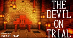 The Devil On Trial -English version- (Escapemap) Minecraft Map & Project