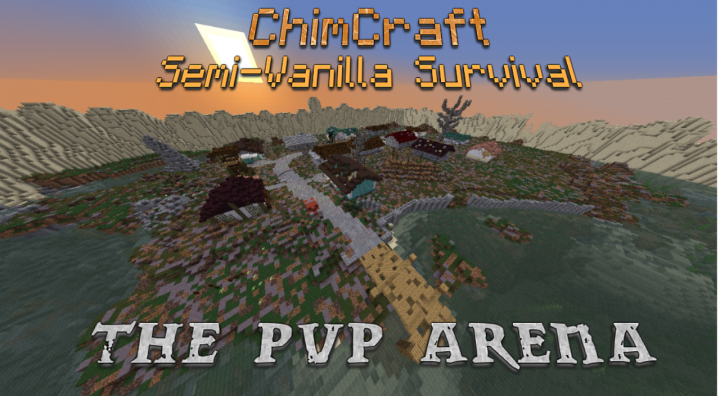 ChimCraft {1 14 - 24/7 - Semi-Vanilla - PVP Tournaments