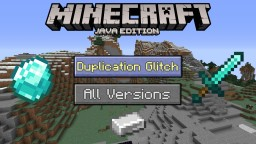 Duplication Glitch in Minecraft: Java Edition!! All Versions (1.14, 1.13, 1.12, etc.) Minecraft Blog
