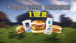 FOOD AND DRINKS MOD  1.12.2 Minecraft Mod