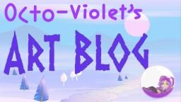 Octo-Violets Art Blog (!!!FINALLY!!!) Minecraft Blog