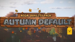 Autumn Default Minecraft Texture Pack