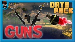 [Minecraft 1.16] Guns Data Pack! (FULLY CUSTOMISABLE, EXPLOSIVES + MORE!) Minecraft Data Pack