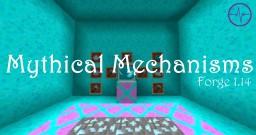 Mythical Mechanisms Minecraft Mod