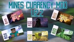 MINES CURRENCY MOD 1.12.2 Minecraft Mod