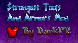 Strongest Tools And Armors Mod By DarkPK v1.1 Minecraft Mod