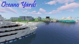 Oceano Yards [Community Server] [Worldedit!] [v5.0] Minecraft Server