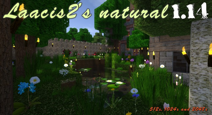 Laacis2's natural 1024x, 2048x and 512x  1 13 - 1 14 update