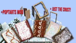 +Poptarts Mod   1.12.2 Forge   Including just the crust! Minecraft Mod