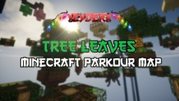 TREE LEAVES - SKY PARKOUR Minecraft Map & Project