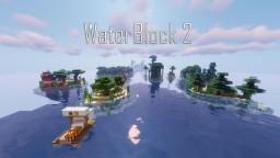 WaterBlock 2 Minecraft Map & Project