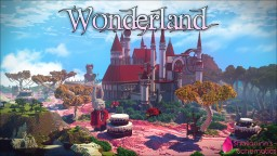 Wonderland Minecraft Map & Project