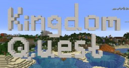 Kingdom Quest Minecraft Map & Project