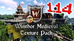 Winthor Medieval MC 1.14 v3.7 Minecraft Texture Pack